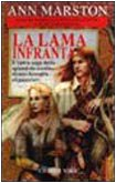 La lama infranta (884291102X) by Ann Marston