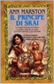 Il principe di Skai (8842911143) by Ann Marston