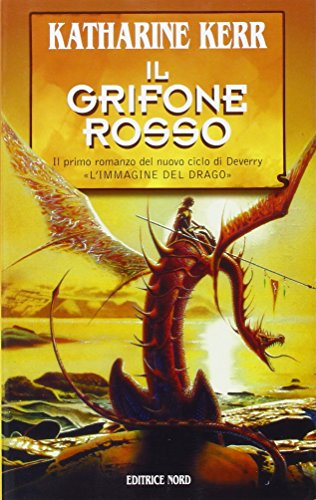 Il grifone rosso: Katharine Kerr