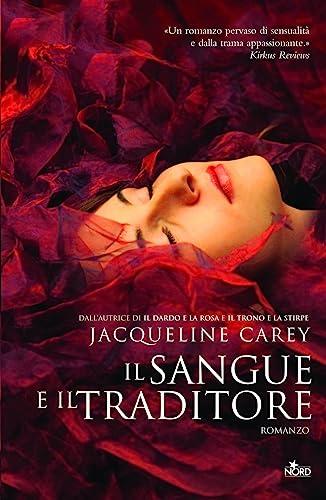 Il sangue e il traditore: Jacqueline Carey
