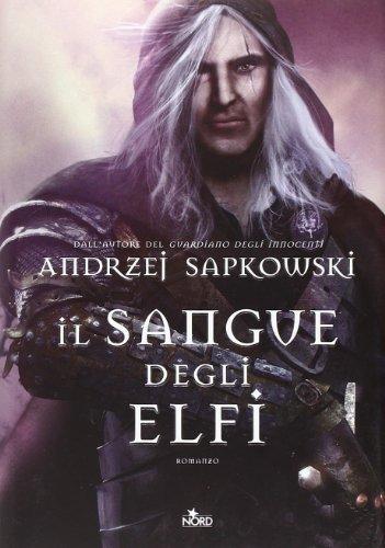 9788842916659: Il Sangue degli Elfi (Narrativa Nord): Vol. 3