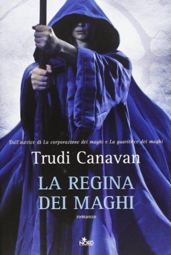 La regina dei maghi (8842920495) by Trudi Canavan
