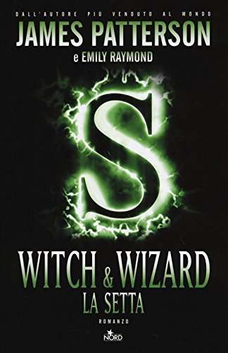 9788842928621: Witch & Wizard. La setta (Narrativa Nord)