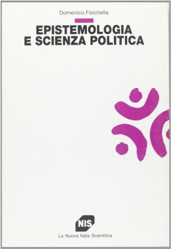 Epistemologia e scienza politica (Scienze sociali e: Domenico Fisichella
