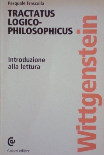 9788843016693: Il tractatus logico-philosophicus di Wittgenstein. Introduzione alla lettura