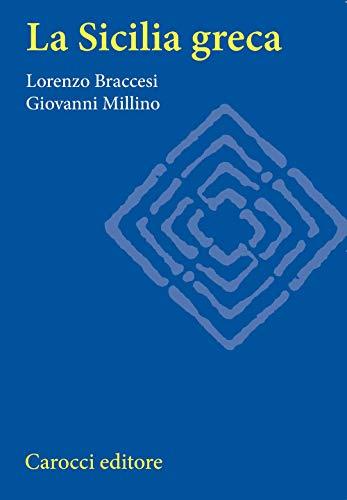 9788843017027: La Sicilia greca (Storia) (Italian Edition)