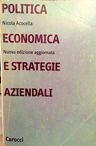 9788843019625: Politica economica e strategie aziendali