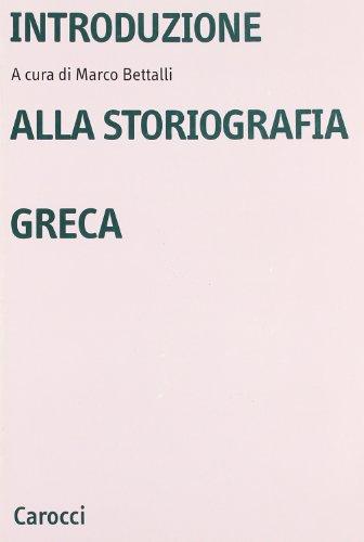 9788843020393: Introduzione alla storiografia greca (Università)