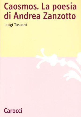 9788843022878: Caosmos. La poesia di Andrea Zanzotto