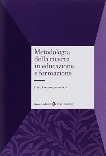 9788843023660: Metodologia della ricerca in educazione e formazione