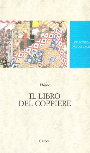 Il libro del coppiere (9788843029754) by Hâfez