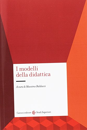 9788843029792: I modelli della didattica
