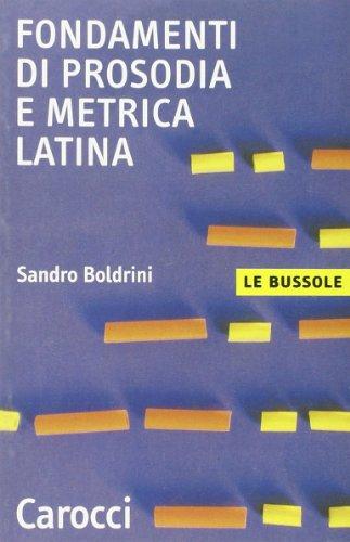 9788843031276: Fondamenti di prosodia e metrica latina