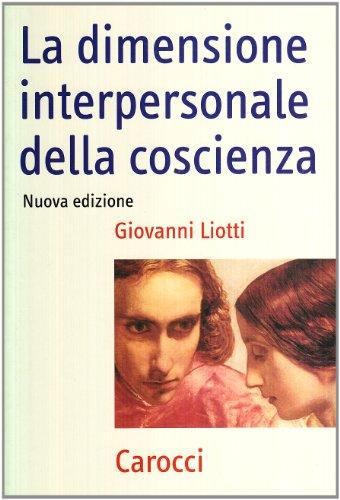 9788843033522: La dimensione interpersonale della coscienza