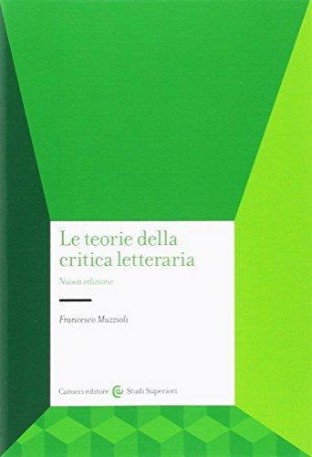 9788843034673: Le teorie della critica letteraria