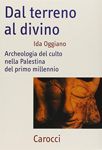 9788843035236: Dal terreno al divino. Archeologia del culto nella Palestina del primo millennio (Frecce)