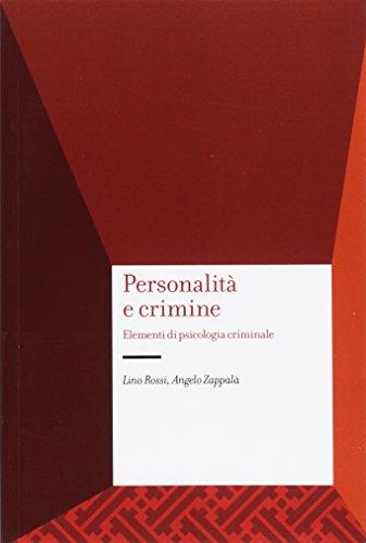 9788843035922: Personalità e crimine. Elementi di psicologia criminale