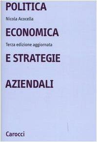9788843038558: Politica economica e strategie aziendali