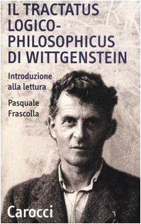 9788843038961: Il tractatus logico-philosophicus di Wittgenstein. Introduzione alla lettura