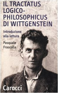9788843038961: Il tractatus logico-philosophicus di Wittgenstein. Introduzione alla lettura (Quality paperbacks)