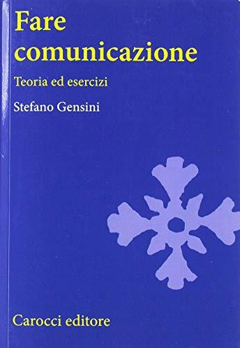 9788843039890: Fare comunicazione. Teoria ed esercizi