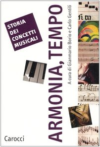 9788843040032: Storia dei concetti musicali. Armonia, tempo