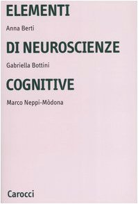 9788843041152: Elementi di neuroscienze cognitive (Università)