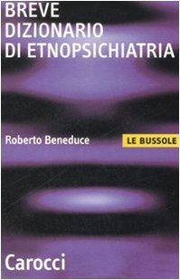 9788843044573: Breve dizionario di etnopsichiatria
