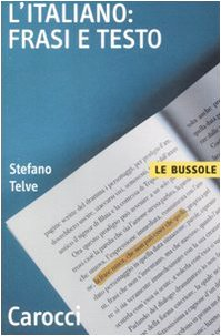 9788843045266: L'italiano: frasi e testo