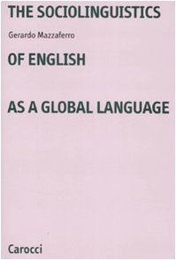9788843046522: The sociolinguistics of english as a global language