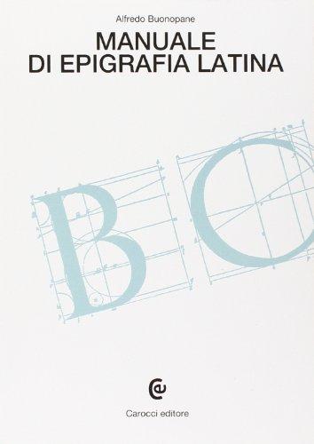 9788843048151: Manuale di epigrafia latina (Beni culturali)