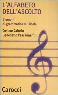 9788843049097: L'alfabeto dell'ascolto. Elementi di grammatica musicale