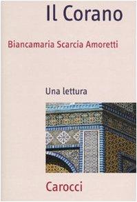 9788843050178: Il Corano. Una lettura