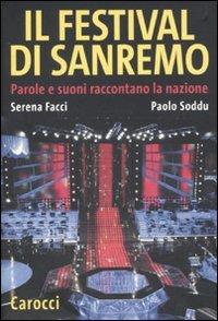 Il festival di Sanremo. Parole e suoni: Serena Facci; Paolo
