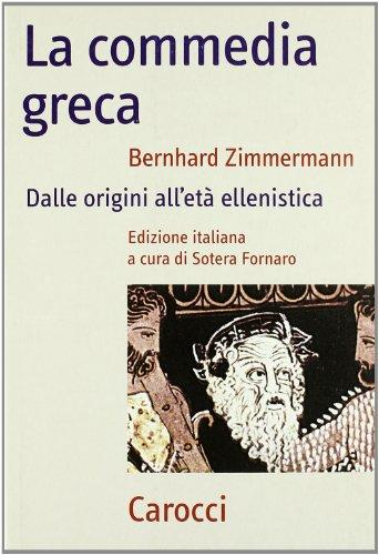 9788843054060: La commedia greca. Dalle origini all'età ellenistica (Frecce)