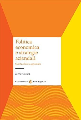9788843056903: Politica economica e strategie aziendali