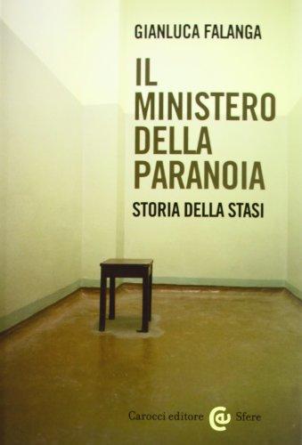 9788843065028: Il ministero della paranoia. Storia della Stasi (Le sfere)