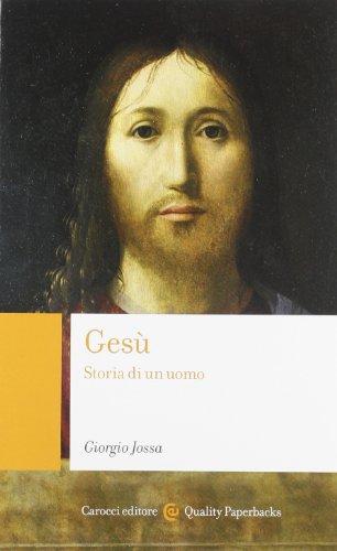 9788843065790: Gesù. Storia di un uomo