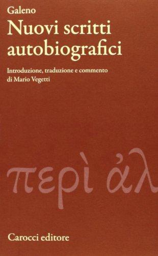 9788843067657: Nuovi scritti autobiografici. Testo greco a fronte