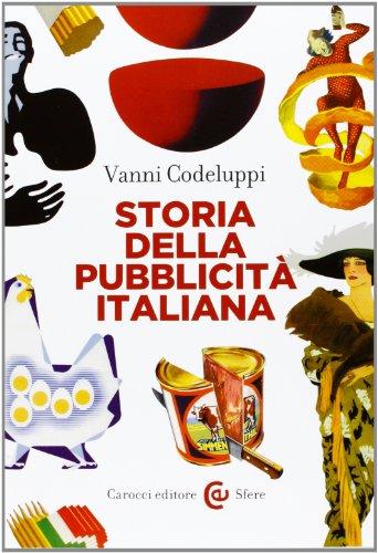 9788843068937: Storia della pubblicità italiana
