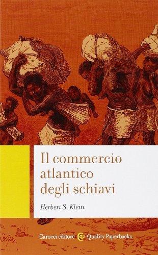 9788843069545: Il commercio atlantico degli schiavi