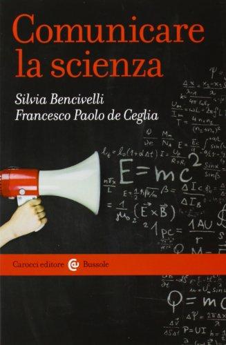 9788843069552: Comunicare la scienza