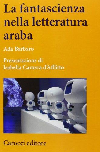 La fantascienza nella letteratura araba: Barbaro, Ada
