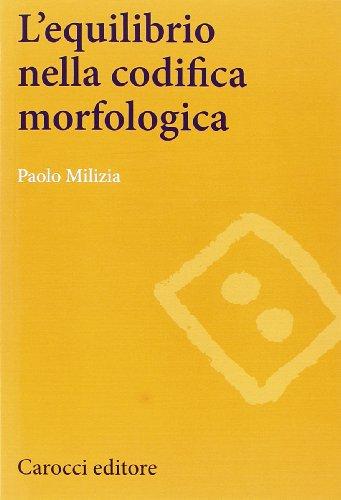 9788843071555: L'equilibrio nella codifica morfologica