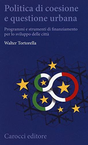 Politica di coesione e questione urbana: Tortorella