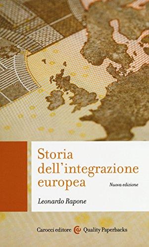 9788843077809: Storia dell'integrazione europea
