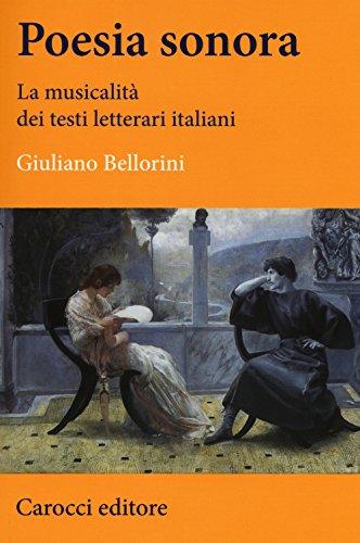Poesia sonora. La musicalità dei testi letterari: Giuliano Bellorini