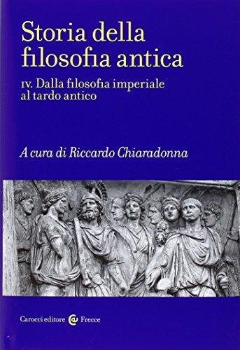 9788843080465: Storia della filosofia antica. Dalla filosofia imperiale al tardo antico (Vol. 4)