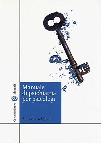 9788843080564: Manuale di psichiatria per psicologi