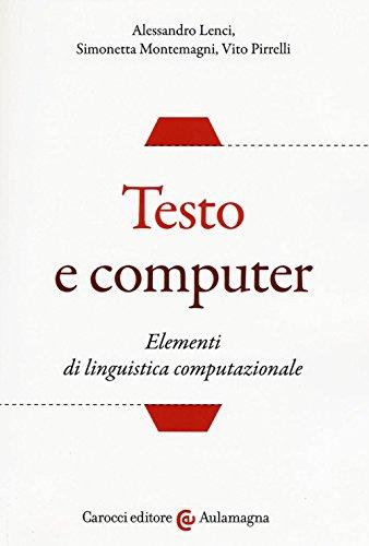 9788843083060: Testo e computer. Elementi di linguistica computazionale (Aulamagna)
